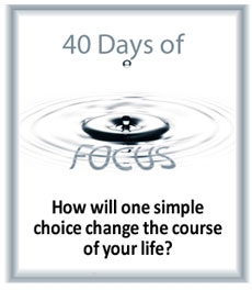 40-days-of-focus